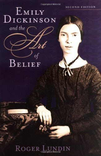 Emily Dickinson and the Art of Belief  2nd 2004 (Revised) edition cover