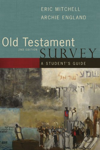 Old Testament Survey A Student's Guide 2nd 2007 edition cover