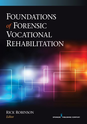 Foundations of Forensic Vocational Rehabilitation:   2013 9780826199270 Front Cover
