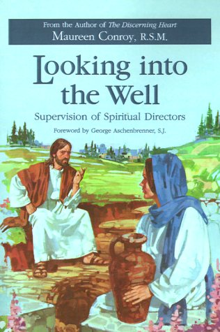 Looking into the Well Supervision of Spiritual Directors N/A edition cover