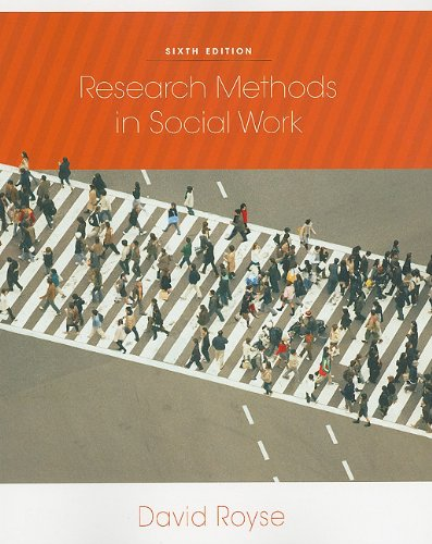 Research Methods in Social Work  6th 2011 edition cover