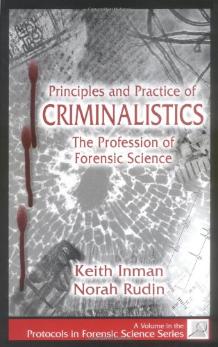Principles and Practice of Criminalistics The Profession of Forensic Science  2000 edition cover