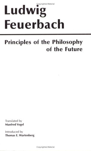 Principles of the Philosophy of the Future   1986 (Reprint) edition cover