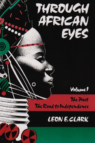 Through African Eyes The Past: The Road to Independence 2nd (Revised) edition cover