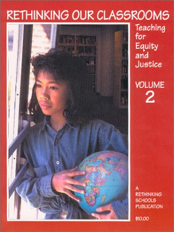 Rethinking Our Classrooms Teaching for Equity and Justice  2001 edition cover