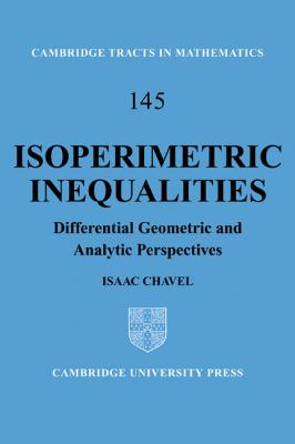 Isoperimetric Inequalities Differential Geometric and Analytic Perspectives  2011 9781107402270 Front Cover