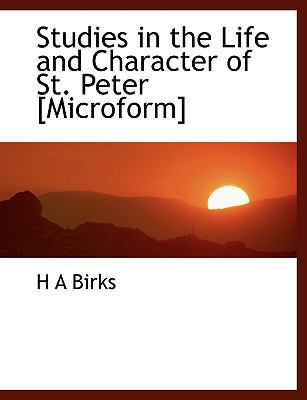 Studies in the Life and Character of St Peter [Microform] N/A 9781113607270 Front Cover