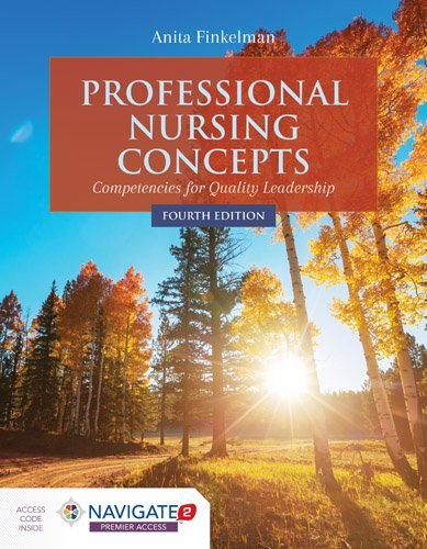 Professional Nursing Concepts Competencies for Quality Leadership 4th 2019 (Revised) 9781284127270 Front Cover