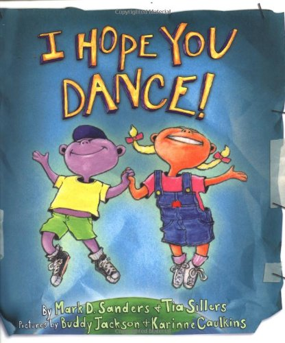 I Hope You Dance!   2003 9781401601270 Front Cover