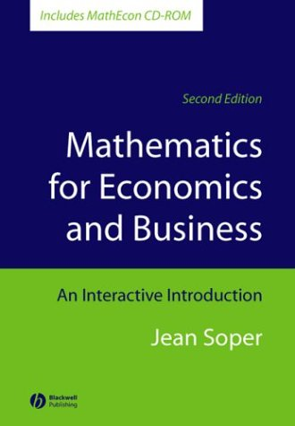 Mathematics for Economics and Business An Interactive Introduction 2nd 2004 (Revised) edition cover