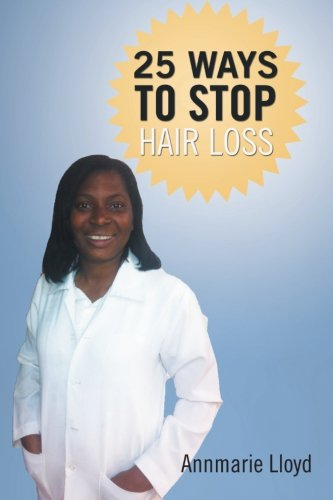 25 Ways to Stop Hair Loss:   2012 edition cover