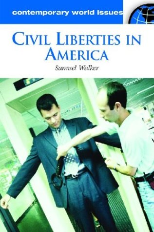 Civil Liberties in America A Reference Handbook  2003 9781576079270 Front Cover