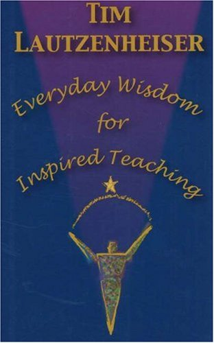Everyday Wisdom for Inspired Teaching  N/A edition cover