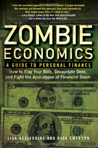 Zombie Economics A Guide to Personal Finance  2011 edition cover