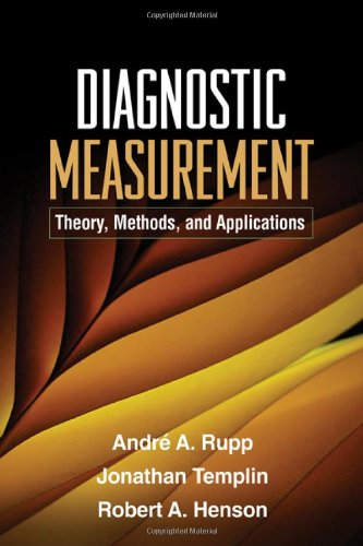Diagnostic Measurement Theory, Methods, and Applications  2010 9781606235270 Front Cover
