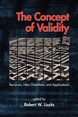 Concept of Validity Revisions, New Directions, and Applications  2009 edition cover