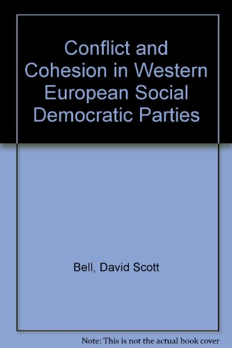 Conflict and Cohesion in West European Social Democratic Parties   1994 9781855671270 Front Cover