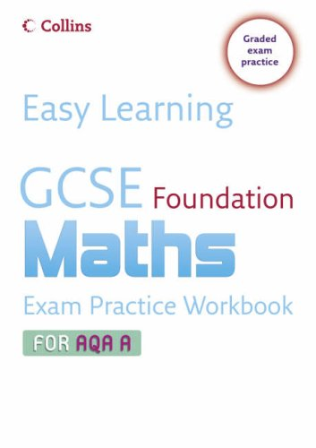 GCSE Maths Exam Practice Workbook for AQA A (Easy Learning) N/A edition cover