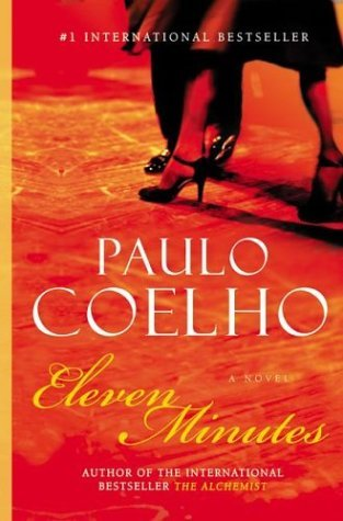 Eleven Minutes A Novel  2003 9780060589271 Front Cover