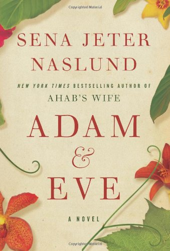 Adam and Eve   2010 9780061579271 Front Cover