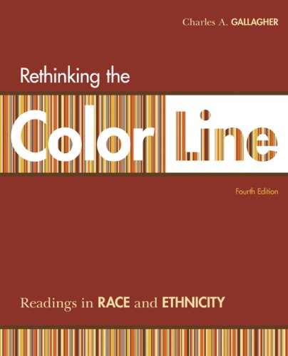 Rethinking the Color Line Readings in Race and Ethnicity 4th 2009 edition cover