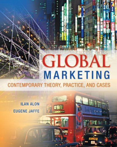 Global Marketing Contemporary Theory, Practice, and Cases  2013 edition cover