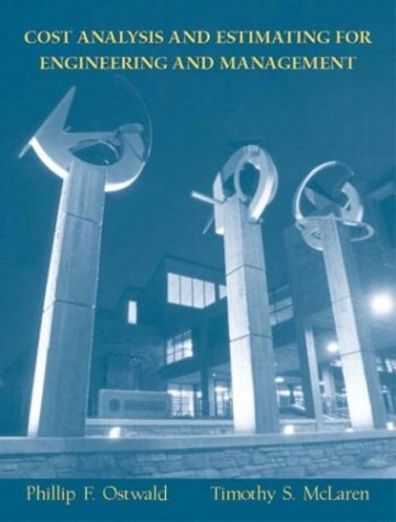 Cost Analysis and Estimating for Engineering and Management  4th 2004 edition cover
