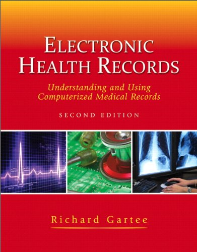 Electronic Health Records Understanding and Using Computerized Medical Records 2nd 2012 edition cover