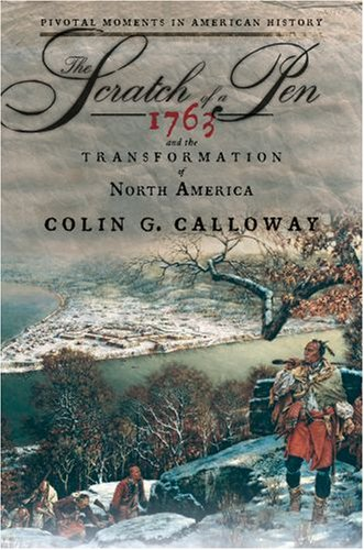Scratch of a Pen 1763 and the Transformation of North America  2007 edition cover