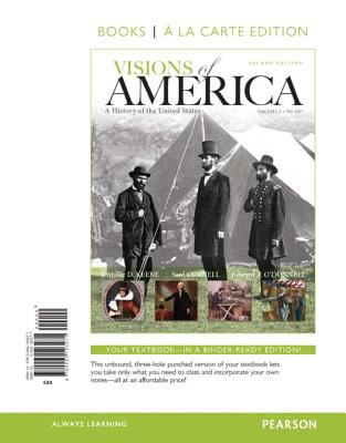 Visions of America A History of the United States, Volume One, Books a la Carte Edition 2nd 2013 edition cover