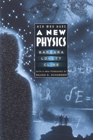 Men Who Made a New Physics Physicists and the Quantum Theory Reprint edition cover