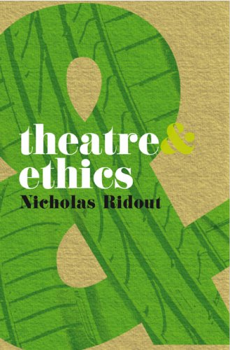Theatre and Ethics   2009 edition cover