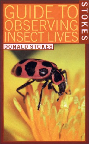Stokes Guide to Observing Insect Lives  Reprint  edition cover