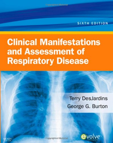 Clinical Manifestations and Assessment of Respiratory Disease  6th 2010 edition cover
