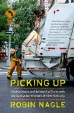 Picking Up On the Streets and Behind the Trucks with the Sanitation Workers of New York City  2013 edition cover