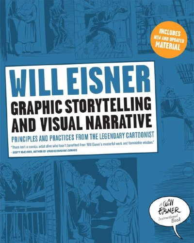 Graphic Storytelling and Visual Narrative Principles and Practices from the Legendary Cartoonist  2008 edition cover
