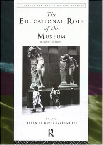 Educational Role of the Museum  2nd 1999 (Revised) edition cover