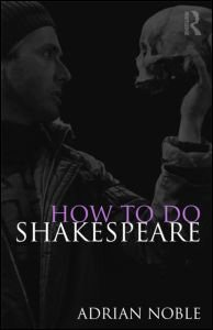 How to Do Shakespeare   2010 edition cover