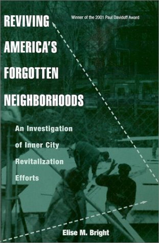 Reviving America's Forgotten Neighborhoods An Investigation of Inner City Revitalization Efforts  2003 edition cover