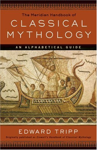 Meridian Handbook of Classical Mythology  N/A edition cover