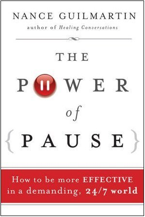 Power of Pause How to Be More Effective in a Demanding, 24/7 World  2010 9780470478271 Front Cover