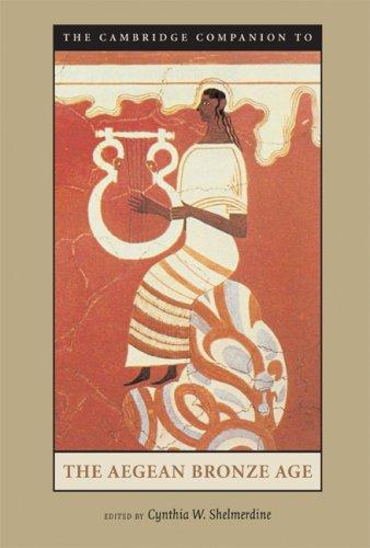 Cambridge Companion to the Aegean Bronze Age   2008 edition cover