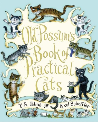 Old Possum's Book of Practical Cats   2009 9780547248271 Front Cover