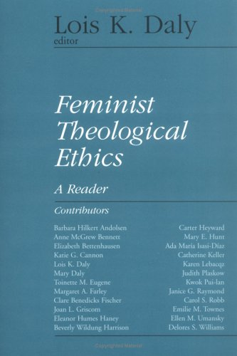Feminist Theological Ethics A Reader N/A 9780664253271 Front Cover