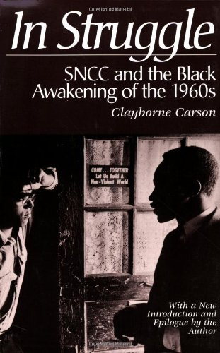 In Struggle SNCC and the Black Awakening of the 1960's - With a New Introduction and Epilogue by the Author 2nd 1995 (Enlarged) edition cover