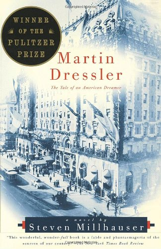 Martin Dressler The Tale of an American Dreamer N/A edition cover