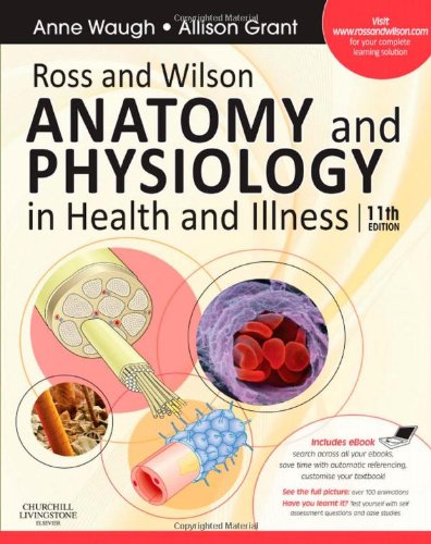 Ross and Wilson Anatomy and Physiology in Health and Illness  11th 2010 edition cover