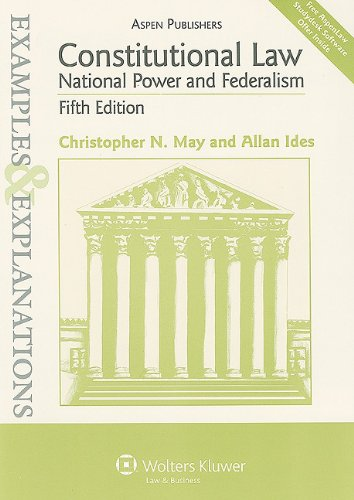 Constitutional Law National Power and Federalism: Ex and Expl 5e 5th 2010 (Student Manual, Study Guide, etc.) edition cover