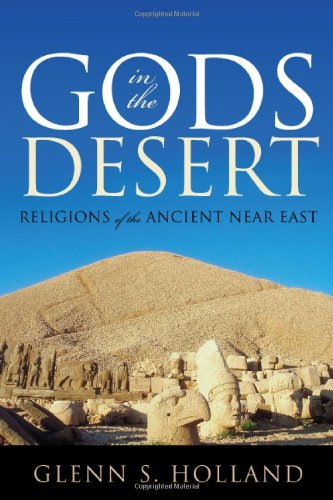 Gods in the Desert Religions of the Ancient near East N/A edition cover