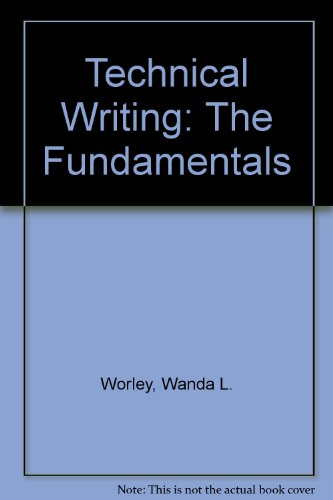Technical Writing The Fundamentals 3rd 2010 (Revised) 9780757579271 Front Cover
